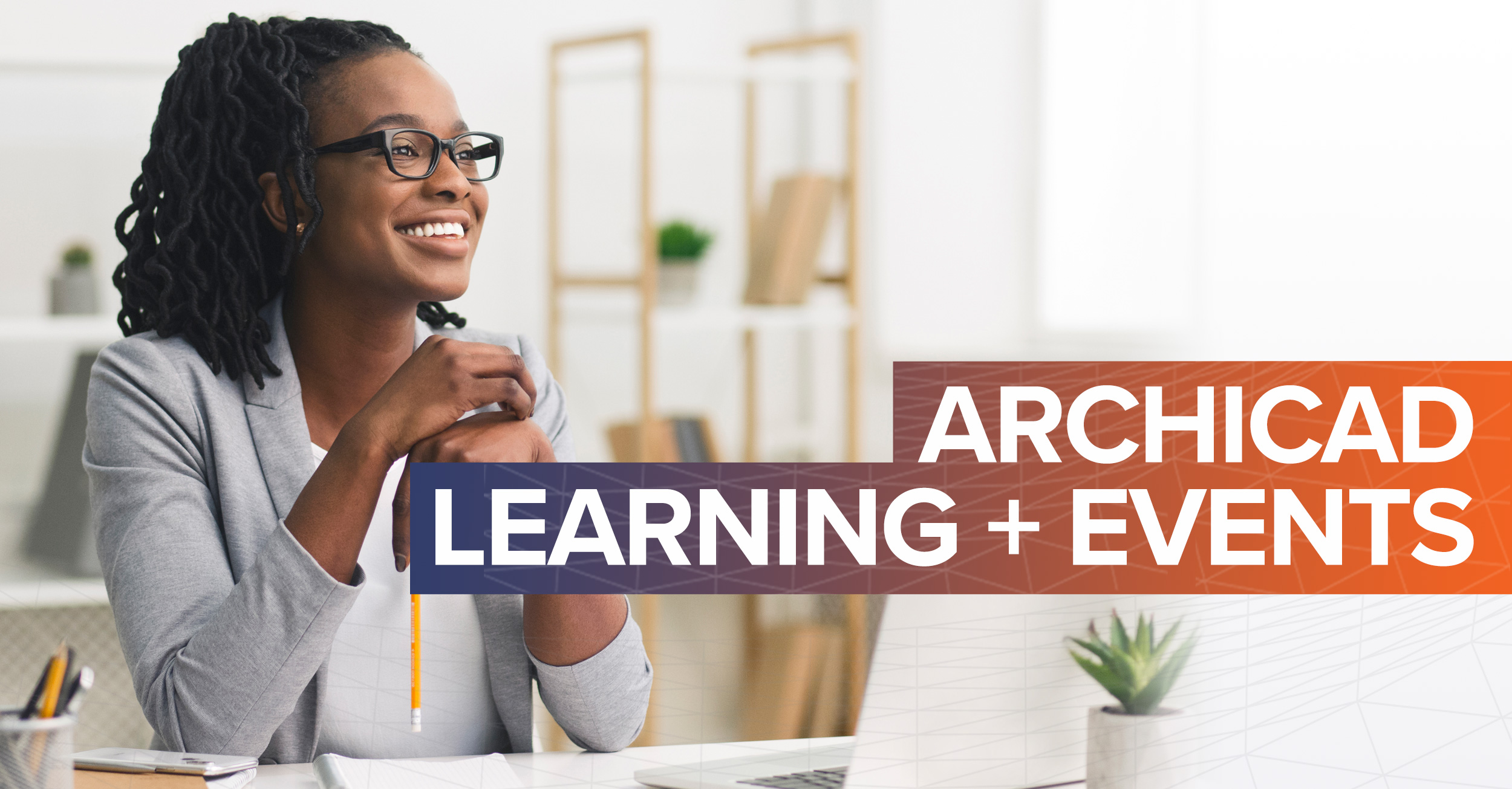 Archicad Learning and Events
